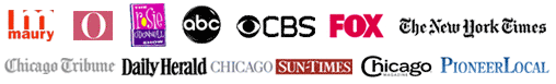 Maury Povich, Oprah Winfrey, Rosie O'Donnell, CNN, Larry King Live, ABC new, CBS news, FOX news, The New York Times, Chicago Magazine, Chicago Tribune, Chicago Sun-Times, Pioneer Press, Daily Herald